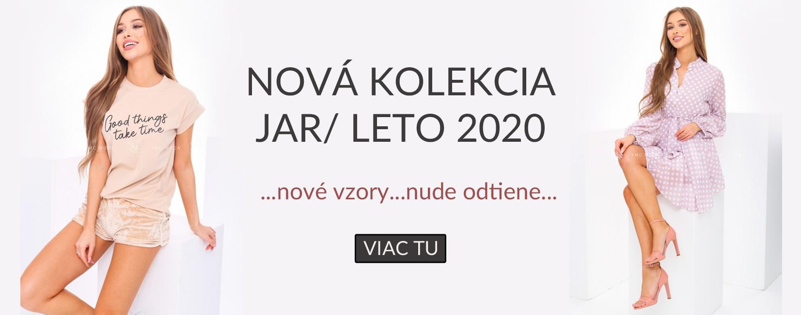 Nová kolekcia JAR/LETO 2020